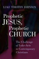 Prophetic Jesus  Prophetic Church PDF
