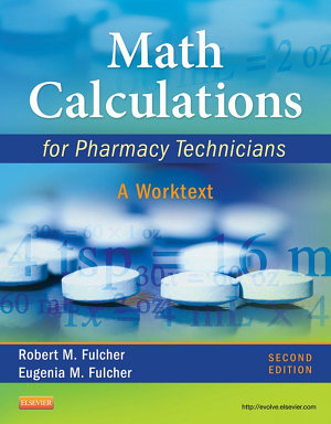 Math Calculations for Pharmacy Technicians   E Book