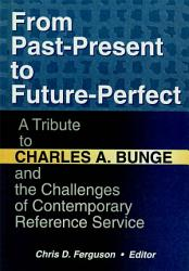 From Past Present To Future Perfect Book PDF