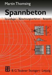 Spannbeton: Grundlagen - Berechnungsverfahren - Beispiele, Ausgabe 2