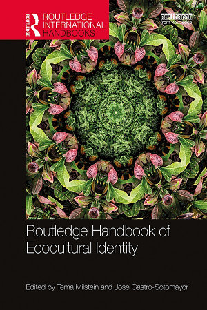 Routledge Handbook of Ecocultural Identity PDF