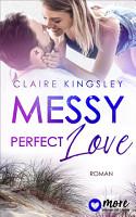 Messy perfect Love PDF