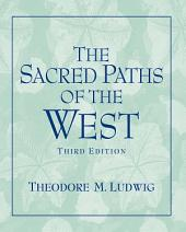 Sacred Paths of the West: Edition 3