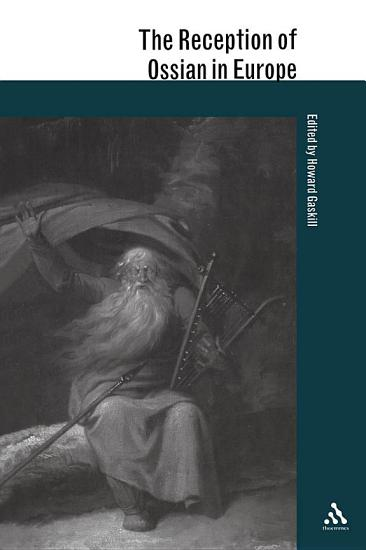 The Reception of Ossian in Europe PDF