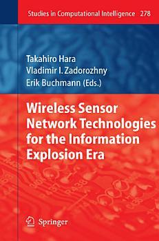 Wireless Sensor Network Technologies for the Information Explosion Era PDF