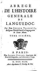 Abregé de l'histoire generale de Languedoc: Volume6