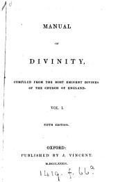 Manual of divinity, compiled from the most eminent divines of the Church of England
