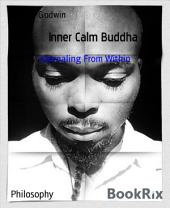 Inner Calm Buddha Pt 3: Journaling From My Chakra
