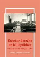 Ense  ar derecho en la rep  blica La facultad de Madrid  1931 1939  PDF