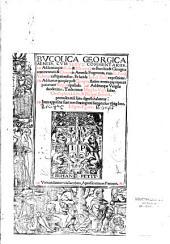 Bucolica Georgica Aeneis, cum servii commentariis, addunturque...