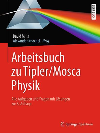 Arbeitsbuch zu Tipler Mosca  Physik PDF