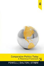 Comparative Politics Today: A Theoretical Framework, Edition 6