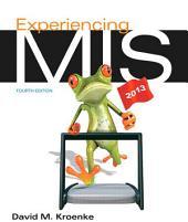 Experiencing MIS: Edition 4