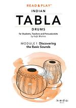 Read and Play Indian Tabla Drums MODULE 1: Discovering the Basic Sounds