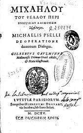 Michaelis Pselli, De operatione daemonum dialogus