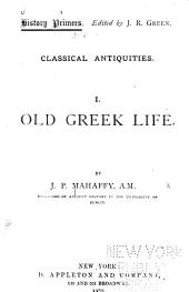 Classical Antiquities: Old Greek Life
