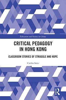 Critical Pedagogy in Hong Kong