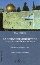 La défense des intérêts de l'état d'Israël en France