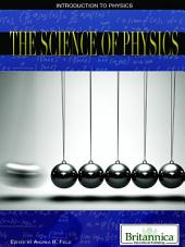 The Science of Physics