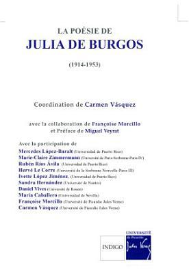 La po  sie de Julia de Burgos  1914 1953  PDF