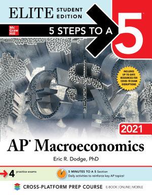 5 Steps to a 5  AP Macroeconomics 2021 Elite Student Edition