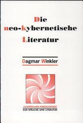 Die neo-kybernetische Literatur