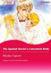 THE SPANISH DOCTOR'S CONVENIENT BRIDE: Harlequin Comics