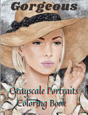 Gorgeous Grayscale Portraits Coloring Book