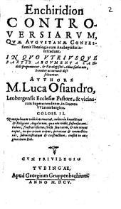 Enchiridion controversiarum quae Augustanae Confessionis Theologis cum Anabaptistis intercedunt