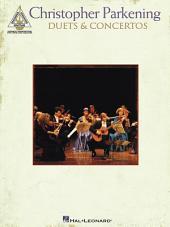 Christopher Parkening - Duets & Concertos (Songbook)