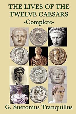 The Lives of the Twelve Caesars