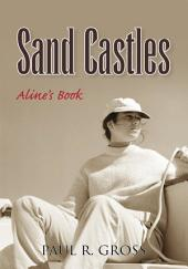 Sand Castles: Aline's Book