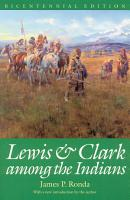 Lewis and Clark Among the Indians  Bicentennial Edition  PDF