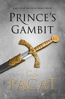 Prince s Gambit  Book 2 of the Captive Prince trilogy PDF