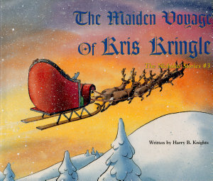 The Maiden Voyage of Kris Kringle PDF
