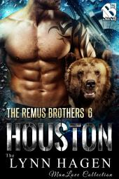 Houston [The Remus Brothers 6]