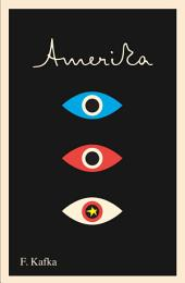 Amerika: The Missing Person: A New Translation, Based on the Restored Text