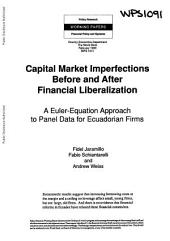 Capital Market Imperfections Before and After Financial Liberalization: A Euler-equation Approach to Panel Data for Ecuadorian Firms