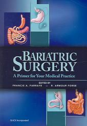 Bariatric Surgery: A Primer for Your Medical Practice