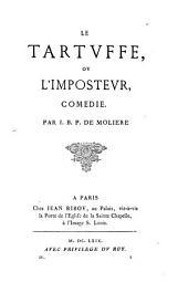 Les Œuvres de J.-B. P. de Molière: Tartuffe, ou l'Imposteur, comédie