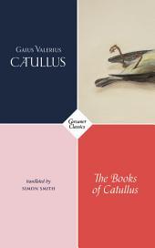 The Books of Catullus