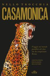 Casamonica: Viaggio nel mondo parallelo del clan che ha conquistato Roma