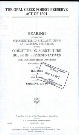 The Opal Creek Forest Preserve Act of 1994 PDF