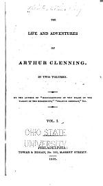 The Life and Adventures of Arthur Clenning...