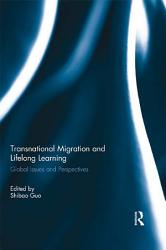 Transnational Migration And Lifelong Learning Book PDF