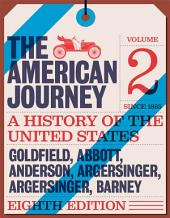 American Journey, The, Volume 2: A History of the United States, Volume 2, Edition 8