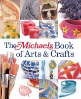 The Michaels Book of Arts   Crafts PDF