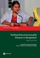 Tackling Noncommunicable Diseases in Bangladesh: Now Is the Time