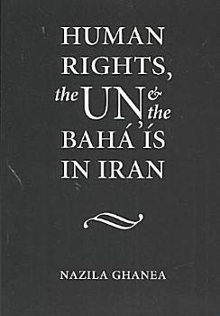 Human Rights  the UN and the Bah      s in Iran PDF