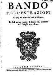 Bando delle estrazioni da farsi nel monte del sale di Firenze, e dell'annuo frutto di scudi tre, e mezzo de' luoghi non estratti